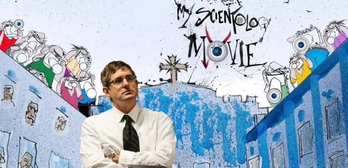 My Scientology Movie – Official Trailer