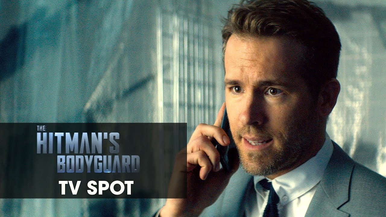 The Hitman S Bodyguard 2017 Official Tv Spot 1 Movie 3 Weeks Ryan Reynolds Samuel L Jackson Extra Hot Movies